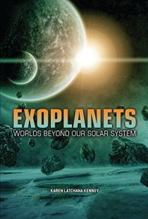 Twenty-First Century Books: Exoplanets, Worlds Beyond Our Solar System
