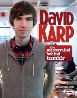 David Karp: The Mastermind behind Tumblr | Karen Latchana