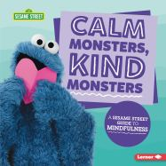 Calm Monsters, Kind Monsters